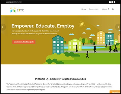 Vocational Rehabilitation Technical Assistance Center for Targeted Communities: Empower, Educate, Employ (Project E3) website screenshot