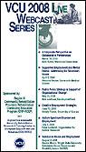 2008 VCU Webcast Series brochure image